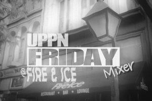 UPPN Friday Mixer @ Fire & Ice Video Recap
